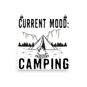 Current Mood Camping Poster