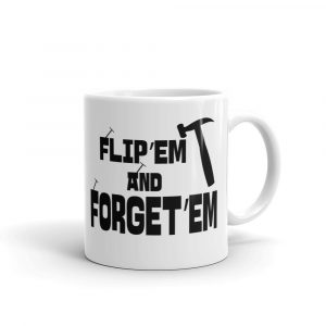 Funny Coffee Mug For House Flippers