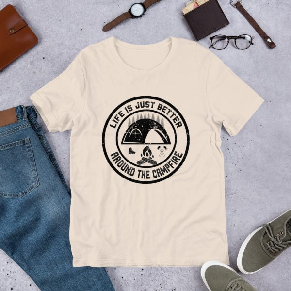 Life Is Just Better Around The Campfire Tee